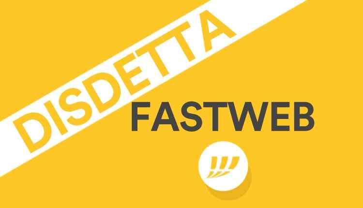 Modulo disdetta Fastweb